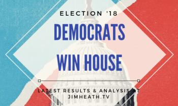 ELECTION ALERT: Democrats Win House – Nancy Pelosi Plans Bid To Become Speaker
