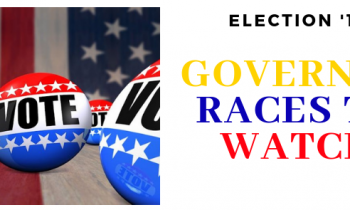 Jim's VOTER GUIDE To The Midterm Election – The Races For Governor To Watch Tuesday Night