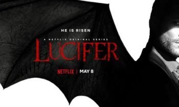 LUCIFER:  Netflix Reveals Season 4 Launch Date – Are You Ready To Binge Like The Devil?