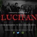 """JimHeath.TV Premieres LuciFans Page – """"A Page Dedicated To Lucifer Was Our Deepest Desire!"""""""