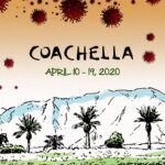 Coachella's Cancellation Due To Coronavirus LIKELY – Music Industry Facing A Cruel Year